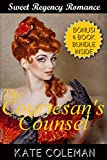 ROMANCE: Regency Romance: The Courtesan's Counsel (Historical Victorian Romance) (Historical Regency Romance Fantasy Short Stories)