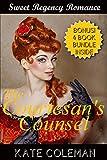 ROMANCE: Regency Romance: The Courtesan's Counsel (Historical Victorian Romance) (Historical Regency Romance Fantasy Short Stories)