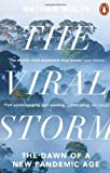 img - for The Viral Storm: The Dawn of a New Pandemic Age by Wolfe, Nathan (2012) Paperback book / textbook / text book