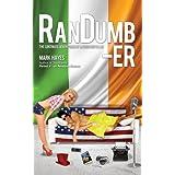 RanDumb-er: The Continued Adventures of an Irish Guy in LA! (RanDumb Adventures) ~ Mark Hayes