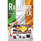 RanDumb-er: The Continued Adventures of an Irish Guy in LA! (RanDumb Adventures)by Mark Hayes
