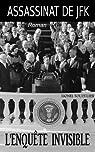 Assassinat de JFK : l'Enquête Invisible par Touzellier