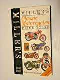 Miller's Classic Motorcycles Price Guide 1997