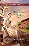 The Runaway Bride (Love Inspired Historical)