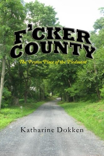 F'cker County: The Peyton Place of the Piedmont