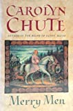 Merry Men (0151592705) by Carolyn Chute
