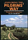 Exploring the Pilgrim's Way