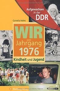 Aufgewachsen in der DDR - Jahrgang 1976