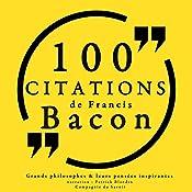 100 citations de Francis Bacon | Francis Bacon