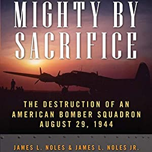 Mighty by Sacrifice Audiobook