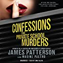 Confessions: The Private School Murders (       UNABRIDGED) by James Patterson, Maxine Paetro Narrated by Emma Galvin