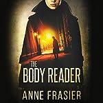 The Body Reader | Anne Frasier
