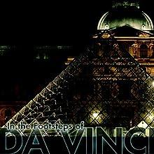 ARTineraries Tour: In the Footsteps of Da Vinci: Paris, London, Edinburgh, Milan  by ARTineraries