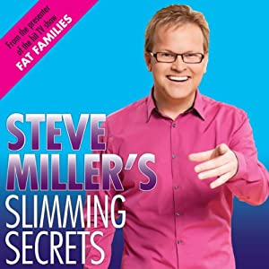 Steve Miller's Slimming Secrets Audiobook