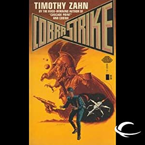 Cobra Strike: Cobra Trilogy, Book 2 | [Timothy Zahn]
