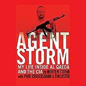 Agent Storm | [Morten Storm, Paul Cruickshank, Tim Lister]
