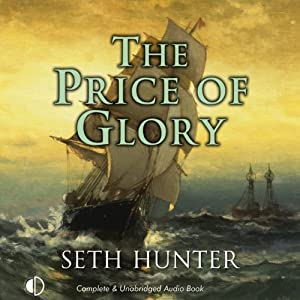 The Price of Glory | [Seth Hunter]