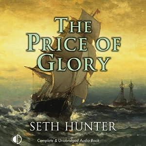The Price of Glory | [Seth Hunter]