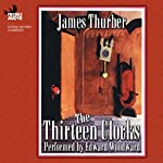 The Thirteen Clocks | James Thurber