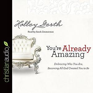 You're Already Amazing Audiobook