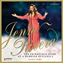 Jenni Rivera: The Incredible Story of a Warrior Butterfly Audiobook by Leila Cobo Narrated by Alma Cuervo