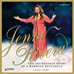 Jenni Rivera: The Incredible Story of a Warrior Butterfly | Leila Cobo