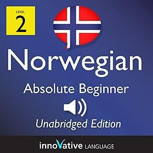 Learn Norwegian: Level 2 Absolute Beginner Norwegian, Volume 1: Lessons 1-25 Audiobook