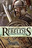 Rebeldes: Las campañas de Sertorio en Hispania