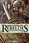 Rebeldes: Las campa�as de Sertorio en...