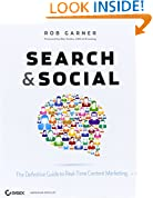 Search and Social: The Definitive Guide to Real-Time Content Marketing