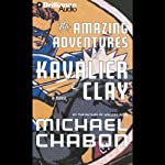 The Amazing Adventures of Kavalier & Clay | Michael Chabon