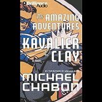 The Amazing Adventures Of Kavalier Amp Clay Audiobook