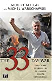 The 33-Day War: Israel's War on Hezbollah in Lebanon and Its Consequences (1594514097) by Achcar, Gilbert