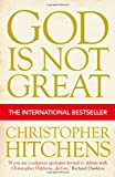 Cover of God is Not Great by Christopher Hitchens 1843545748