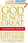 God is Not Great: How Religion Poison...