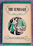 img - for The Yemassee by William Gilmore Simms, edited, with introduction, chronology, and bibliography book / textbook / text book