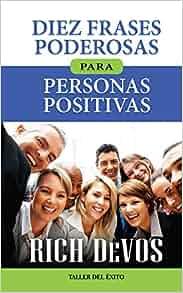 Diez frases poderosas para personas positivas (Only initial capital