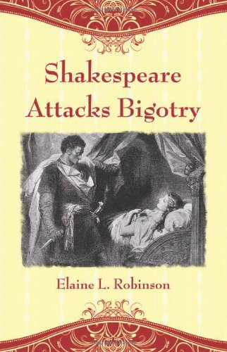 Shakespeare Attacks Bigotry: A Close Reading of Six Plays PDF