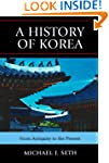 A History of Korea: From Antiquity to...