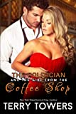 The Politician And The Girl From The Coffee Shop (New Adult Erotica) (Girls From The Coffee Shop Book 2)