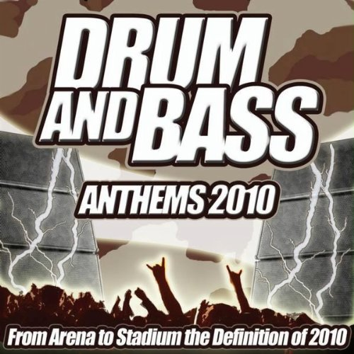 Drum and Bass Anthems 2010  From Stadium to Dub Step Bass Line Club the Ultimate Drum & Bass Album Dance DJ MP3 Download