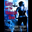 Kitty and The Midnight Hour: Kitty Norville, Book 1 (       UNABRIDGED) by Carrie Vaughn Narrated by Marguerite Gavin