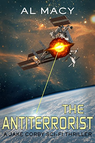 The Antiterrorist: A Jake Corby Sci-fi Thriller by Al Macy ebook deal