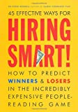 img - for Hiring Smart!: How to Predict Winners and Losers in the Incredibly Expensive People-Reading Game by Mornell, Pierre(October 7, 2003) Paperback book / textbook / text book