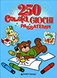 Duecentocinquanta colori, giochi e passatempi