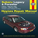img - for Subaru Legacy & Forester: Legacy 2000 thru 2009 - Forester 2000 thru 2008 - Includes Legacy Outback and Baja (Haynes Manuals) book / textbook / text book