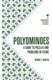 Polyominoes: A Guide to Puzzles and Problems in Tiling (Spectrum)