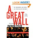 A Great Wall: Six Presidents and China