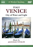 Naxos Scenic Musical Journeys Venice, Italy City of Water and Light