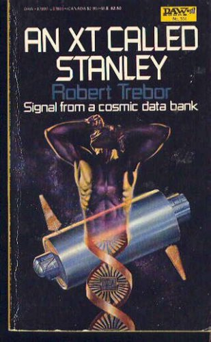 An Xt Called Stanley, Robert Trebor